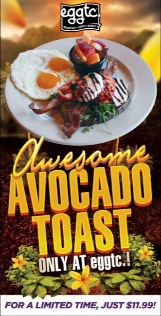 Awesome Avocado Toast – Limited Time at eggtc.!