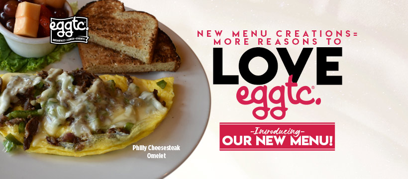 New Menu Creations = More Reasons to Love eggtc.!