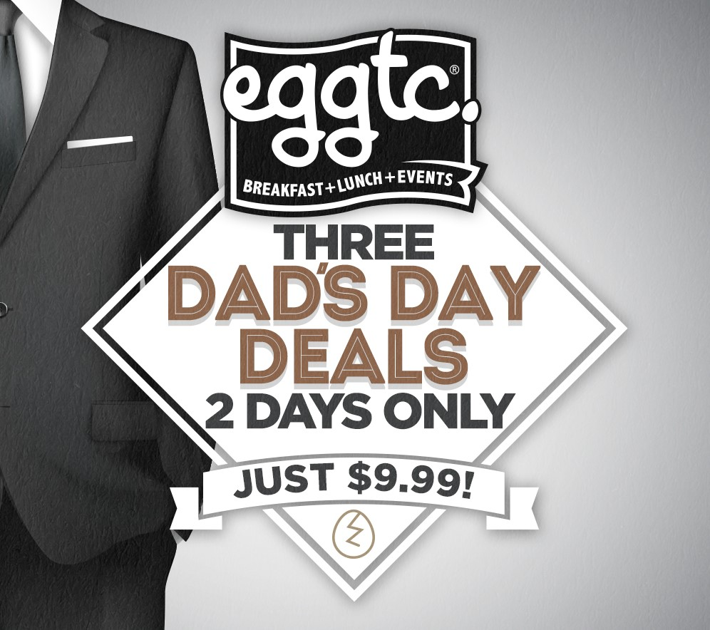 Treat Dad Like a King This Father's Day – at eggtc.!