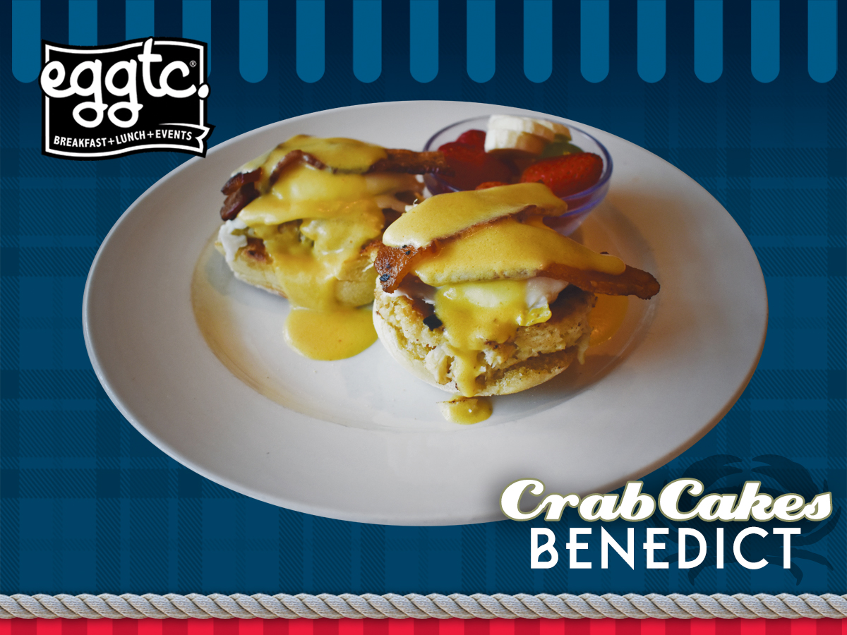 Crab Cakes Benedict – Extended into January!