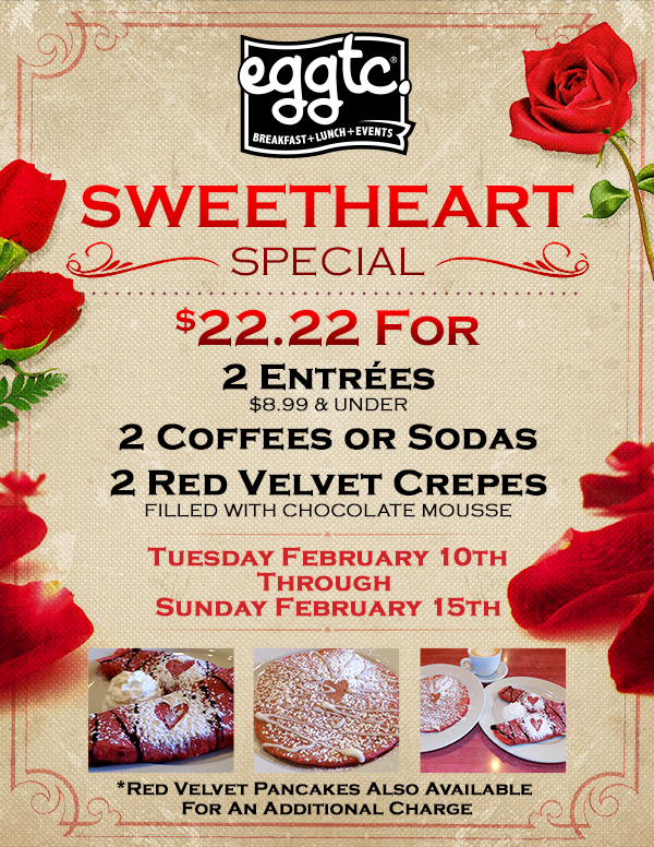 Sweetheart Special – Valentine's at Eggtc.